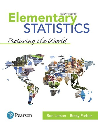 Solution Manual (Downloadable Files) for Elementary Statistics, 7th Edition, Ron Larson, Betsy Farber, ISBN-10: 0134684907, ISBN-13: 9780134684901