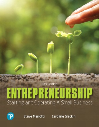 Solution Manual (Downloadable Files) for Entrepreneurship: Starting and Operating A Small Business, 5th Edition, Caroline Glackin, Steve Mariotti, ISBN-10: 0135210526, ISBN-13: 9780135210529