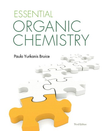 Solution Manual (Downloadable Files) for Essential Organic Chemistry, 3rd Edition, Paula Yurkanis Bruice, ISBN-10: 032196747X, ISBN-13: 9780321967473
