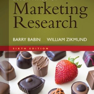 Solution Manual (Downloadable Files) for Essentials of Marketing Research, 6th Edition, Barry J. Babin, William G. Zikmund, ISBN-10: 1305263472, ISBN-13: 9781305263475
