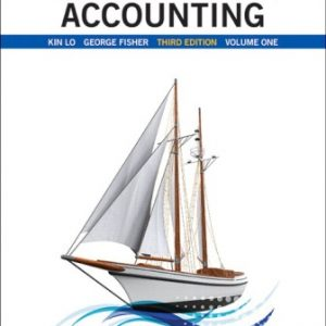 Solution Manual (Downloadable Files) for Intermediate Accounting, Vol. 1, 3rd Edition, Kin Lo, ISBN-10: 0134145054, ISBN-13: 9780134145051