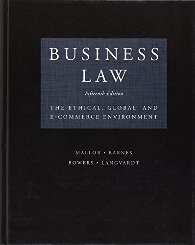 Test Bank (Downloadable Files) for Business Law: Text and Cases, 15th Edition, Kenneth W. Clarkson, Roger LeRoy Miller, ISBN: 9780357129630