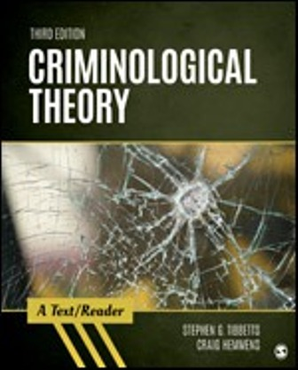 Test Bank (Downloadable Files) for Criminological Theory A Text/Reader, 3rd Edition, Stephen G. Tibbetts, Craig Hemmens, ISBN: 9781506367828