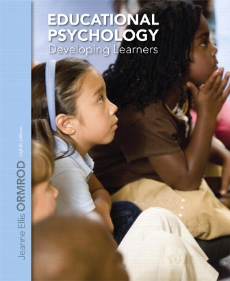 Test Bank (Downloadable Files) for Educational Psychology: Developing Learners, 8th Edition, Jeanne Ellis Ormrod, ISBN-10: 0132974428, ISBN-13: 9780132974424