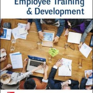 Test Bank (Downloadable Files) for Employee Training and Development, 8th Edition, Raymond Noe, ISBN10: 1260043746, ISBN13: 9781260043747