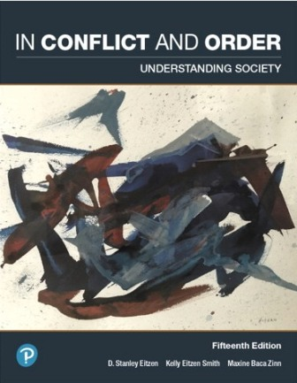 Test Bank (Downloadable Files) for In Conflict and Order Understanding Society, 15th Edition, D. Stanley Eitzen, ISBN-10 0135164680, ISBN-13 9780135164686