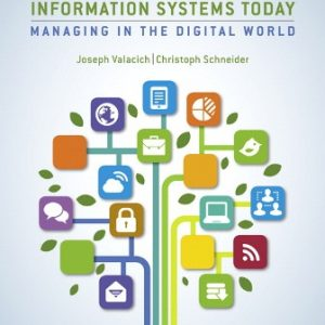 Test Bank (Downloadable Files) for Information Systems Today, 8th Edition, Joseph Valacich, ISBN-10: 0134635205, ISBN-13: 9780134635200