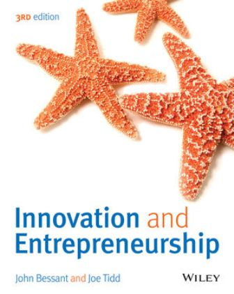 Test Bank (Downloadable Files) for Innovation and Entrepreneurship, 3rd Edition, John Bessant, ISBN 1118993098, ISBN 9781118993095