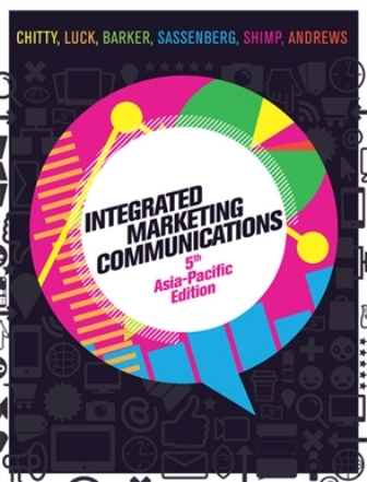 Test Bank (Downloadable Files) for Integrated Marketing Communications, 5th Edition, Bill Chitty, ISBN 9780170386517