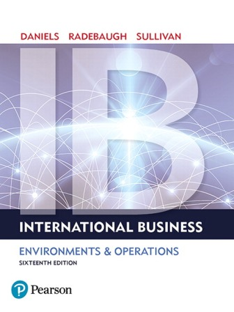 Test Bank (Downloadable Files) for International Business, 16th Edition, John Daniels, ISBN-10: 0134200055, ISBN-13: 9780134200057