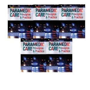 Test Bank (Downloadable Files) for Paramedic Care: Principles and Practice, Vols. 1-5, 5th Edition, Bryan E. Bledsoe, Robert S. Porter, Richard A. Cherry, ISBN-10: 0134572033, ISBN-13: 9780134572031