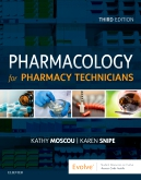 Test Bank (Downloadable Files) for Pharmacology for Pharmacy Technicians, 3rd Edition, Kathy Moscou, Karen Snipe, ISBN: 9780323497220