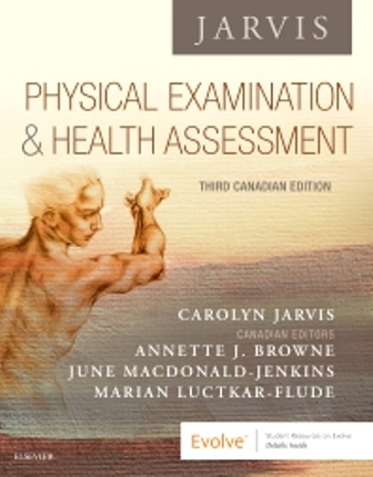Test Bank (Downloadable Files) for Physical Examination and Health Assessment – Canadian 3rd Edition, Carolyn Jarvis, ISBN: 9781771721547, ISBN: 9781771722018
