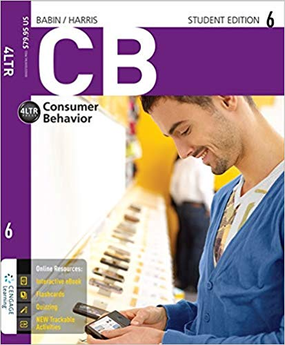 Solution Manual (Downloadable Files) for CB6, 6th Edition, Barry J. Babin, Eric Harris, ISBN-10: 1285189477, ISBN-13: 9781285189475