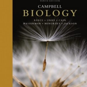Solution Manual (Downloadable Files) for Campbell Biology, 10th Edition, Jane B. Reece, Lisa A. Urry, Michael L. Cain, Steven A. Wasserman, Peter V. Minorsky, Robert B. Jackson, ISBN-10: 0321775651, ISBN-13: 9780321775658