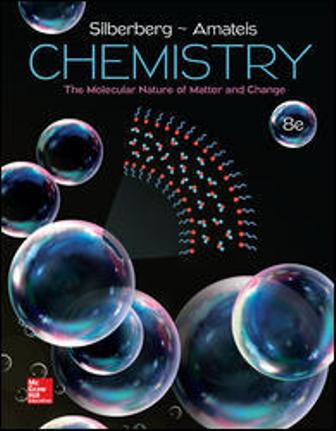 Solution Manual (Downloadable Files) for Chemistry: The Molecular Nature of Matter and Change, 8th Edition, Martin Silberberg, Patricia Amateis, ISBN-10: 1259631753, ISBN-13: 9781259631757