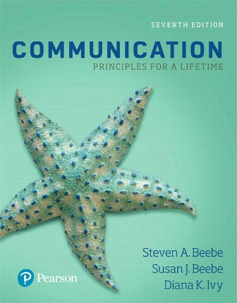 Solution Manual (Downloadable Files) for Communication: Principles for a Lifetime 7th Edition, Steven A. Beebe, Susan J. Beebe, Diana K. Ivy, ISBN-10: 0134553527, ISBN-13: 9780134553528