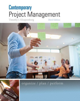 Solution Manual (Downloadable Files) for Contemporary Project Management, 3rd Edition, Timothy Kloppenborg, ISBN-10: 1285433351, ISBN-13: 9781285433356