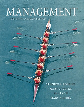Solution Manual (Downloadable Files) for Management, 11th Canadian Edition, Stephen P. Robbins, Mary Coulter, Ed Leach, Mary Kilfoil, ISBN-10: 0133357279, ISBN-13: 9780133357271