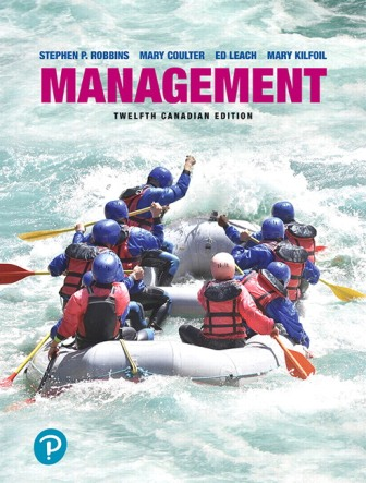 Solution Manual (Downloadable Files) for Management, 12th Canadian Edition, Stephen P. Robbins, Mary Coulter, Ed Leach, Mary Kilfoil, ISBN-10: 0134656873, ISBN-13: 9780134656878, ISBN-10: 0134830504, ISBN-13: 9780134830506
