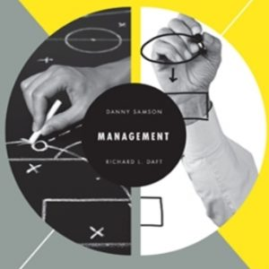 Solution Manual (Downloadable Files) for Management: Asia Pacific Edition, 5th Edition, Danny Samson, ISBN-10: 017025979X, ISBN-13: 9780170259798