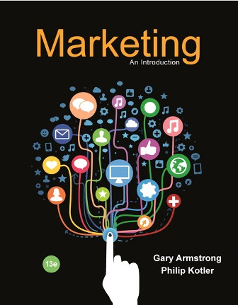 Solution Manual (Downloadable Files) for Marketing: An Introduction, 13th Edition, Gary Armstrong, Philip Kotler, ISBN-10: 013478734X, ISBN-13: 9780134787343, ISBN-10: 013414953X, ISBN-13: 9780134149530