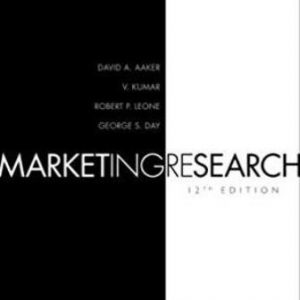 Solution Manual (Downloadable Files) for Marketing Research, 12th Edition, David A. Aaker, ISBN-10: 1119355273, ISBN-13: 9781119355274Solution Manual (Downloadable Files) for Marketing Research, 12th Edition, David A. Aaker, ISBN-10: 1119355273, ISBN-13: 9781119355274