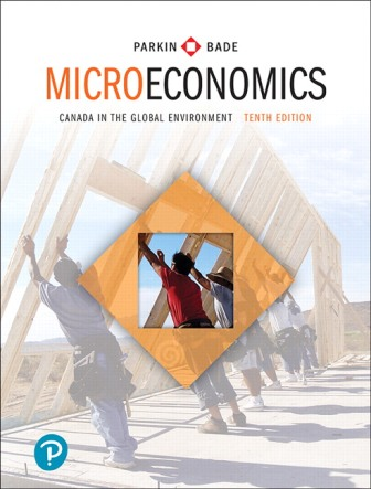 Solution Manual (Downloadable Files) for Microeconomics: Canada in the Global Environment, 10th Edition, Michael Parkin, Robin Bade, ISBN-10: 0134853296, ISBN-13: 9780134853291, ISBN-10: 0134686845, ISBN-13: 9780134686844