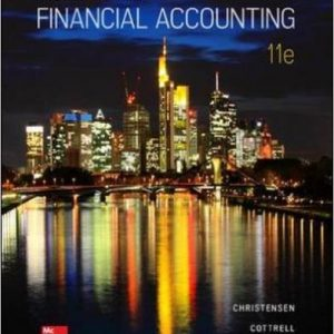 Test Bank (Downloadable Files) for Advanced Financial Accounting, 11th Edition, Theodore Christensen, David Cottrell, Cassy Budd, ISBN: 9780077723286, ISBN-10: 0078025877, ISBN-13: 9780078025877