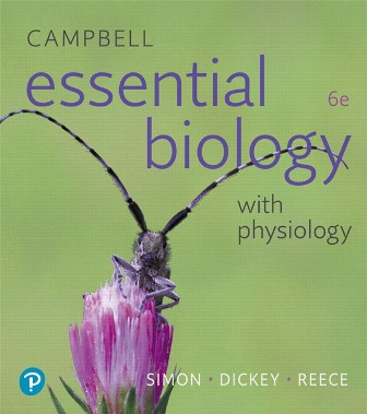 Test Bank (Downloadable Files) for Campbell Essential Biology with Physiology, 6th Edition, Eric J. Simon, Jean L. Dickey, Jane B. Reece, ISBN-10: 0134763459, ISBN-13: 9780134763453, ISBN-10: 0134711750, ISBN-13: 9780134711751