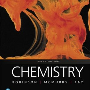 Test Bank (Downloadable Files) for Chemistry, 8th Edition, Jill Kirsten Robinson, John E. McMurry, Robert C. Fay, ISBN-10: 0135205069, ISBN-13: 9780135205068, ISBN-10: 0134856236, ISBN-13: 9780134856230