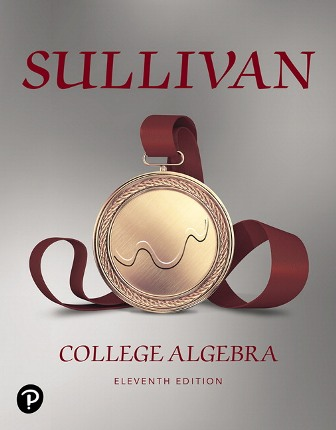Test Bank (Downloadable Files) for College Algebra, 11th Edition, Michael Sullivan, ISBN-10: 0135240816, ISBN-13: 9780135240816, ISBN-10: 0135163048, ISBN-13: 9780135163047
