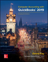 Test Bank (Downloadable Files) for Computer Accounting with QuickBooks 2019, 19th Edition, Donna Kay, ISBN10: 1259741109, ISBN13: 9781259741104