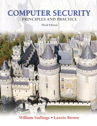 Test Bank (Downloadable Files) for Computer Security: Principles and Practice, 3rd Edition, William Stallings, Lawrie Brown, ISBN-10: 0133773922, ISBN-13: 9780133773927