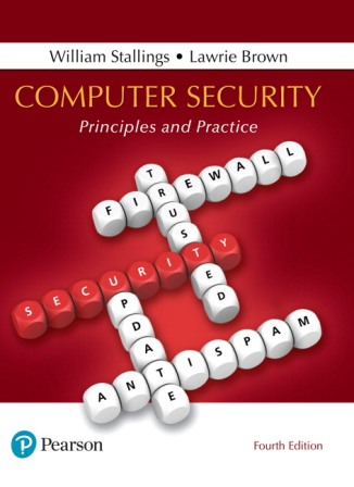 Test Bank (Downloadable Files) for Computer Security: Principles and Practice, 4th Edition, William Stallings, Lawrie Brown, ISBN-10: 0134794109, ISBN-13: 9780134794105
