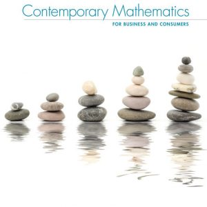 Test Bank (Downloadable Files) for Contemporary Mathematics for Business and Consumers, 9th Edition, Robert Brechner, George Bergeman, ISBN-10: 0357026446, ISBN-13: 9780357026441