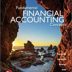 Test Bank (Downloadable Files) for Fundamental Financial Accounting Concepts, 9th Edition, Thomas P Edmonds, Christopher Edmonds, Frances M McNair, Philip R Olds, ISBN-10: 0078025907, ISBN-13: 9780078025907