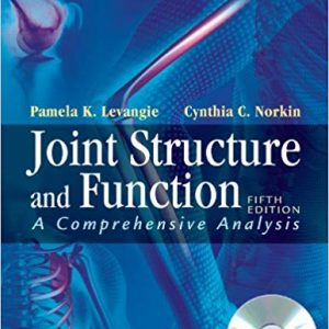 Test Bank (Downloadable Files) for Joint Structure and Function: A Comprehensive Analysis, 5th Edition, Pamela K. Levangie, Cynthia C. Norkin, ISBN-10: 0803623623, ISBN-13: 9780803623620