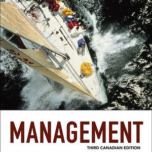 Test Bank (Downloadable Files) for Management, 3rd Canadian Edition, John R. Schermerhorn Jr., Barry Wright, ISBN: 9781118840436, ISBN: 9781118875964, ISBN: 1118789296, ISBN: 9781118789292