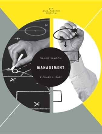 Test Bank (Downloadable Files) for Management: Asia Pacific Edition, 5th Edition, Danny Samson, ISBN-10: 017025979X, ISBN-13: 9780170259798