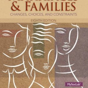 Test Bank (Downloadable Files) for Marriages and Familes, 8th Edition, Nijole V. Benokraitis, ISBN-10: 0205957226, ISBN-13: 9780205957224, ISBN-10: 0205918190, ISBN-13: 9780205918195