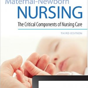 Test Bank (Downloadable Files) for Maternal-Newborn Nursing: The Critical Components of Nursing Care, 3rd Edition, Roberta Durham, Linda Chapman, ISBN-10: 0803666543, ISBN-13: 9780803666542