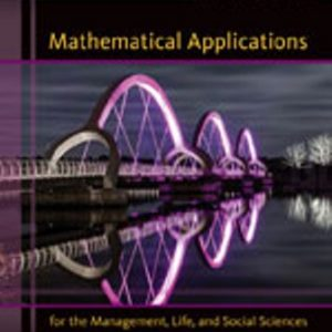Test Bank (Downloadable Files) for Mathematical Applications for the Management, Life, and Social Sciences, 11th Edition, Ronald J. Harshbarger, James J. Reynolds, ISBN-10: 1305108043, ISBN-13: 9781305108042