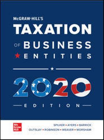 Test Bank (Downloadable Files) for McGraw-Hill's Taxation of Business Entities 2020 Edition, 11th Edition, Brian Spilker, Benjamin Ayers, John Robinson, Edmund Outslay, Ronald Worsham, John Barrick, Connie Weaver, ISBN10: 1260433110, ISBN13: 9781260433111
