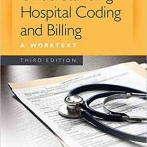 Test Bank (Downloadable Files) for Understanding Hospital Coding and Billing, 4th Edition, Diamond, ISBN-10: 1305256700, ISBN-13: 9781305256705
