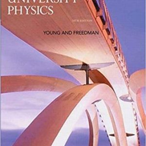 Test Bank (Downloadable Files) for University Physics, 14th Edition, Hugh D. Young, ISBN-10: 0133969290, ISBN-13: 9780133969290
