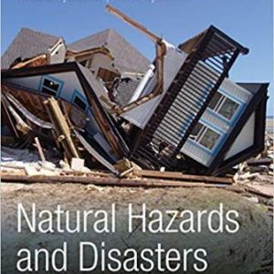 Solution Manual (Downloadable Files) for Natural Hazards and Disasters, 5th Edition, Donald Hyndman, David Hyndman, ISBN-10: 1305581695, ISBN-13: 9781305581692