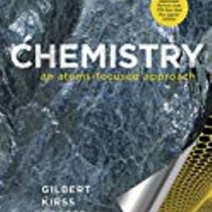 Test Bank (Downloadable Files) for Chemistry: An Atoms-Focused Approach, 2nd Edition, Thomas R. Gilbert, Rein V. Kirss, Stacey Lowery Bretz, Natalie Foster, ISBN-10: 0393614050, ISBN-13: 9780393614053, ISBN-10: 0393284212, ISBN-13: 9780393284218, ISBN-10: 0393603822, ISBN-13: 9780393603828
