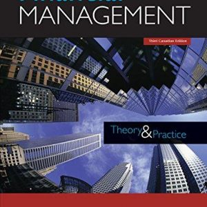 Test Bank (Downloadable Files) for Financial Management Theory and Practice, 3rd Canadian Edition, Eugene F. Brigham, Michael C. Ehrhardt, Jerome Gessaroli, Richard R. Nason, ISBN-10: 017658305X, ISBN-13: 9780176583057