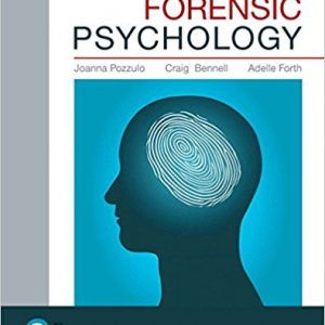 Test Bank (Downloadable Files) for Forensic Psychology, 5th Edition, Joanna Pozzulo, Craig Bennell, Adelle Forth, ISBN-10: 0134308069, ISBN-13: 9780134308067